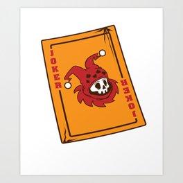 Joker gamer card game Dead movie fan gift Art Print