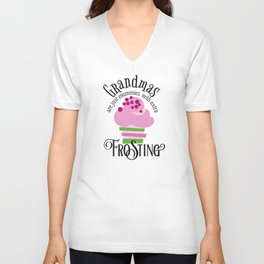Grandma's Are Just Mommies With Extra Frosting Unisex V-Neck
