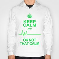 keep calm Hoodies featuring Keep Calm by Alice Gosling