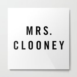Mrs. Clooney Metal Print