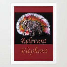 Relevant Elephant Art Print