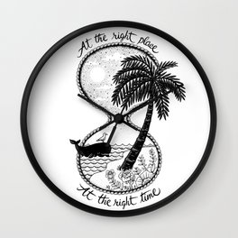 At the right place Wall Clock