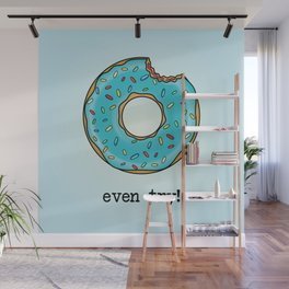 DONUT EVEN TRY! Wall Mural