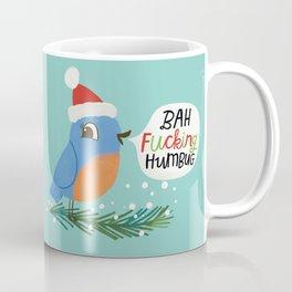 Bah fucking humbug Coffee Mug