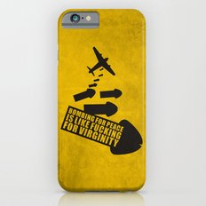 Bombing for peace... iPhone 6s Slim Case