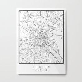 Dublin Ireland Street Map Metal Print