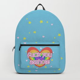 Fuck You Asshole! - with cuteness Backpack