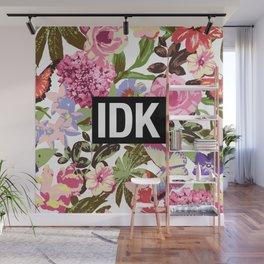 IDK Wall Mural