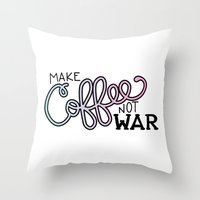 Coffee Not War (Cotton Candy) Throw Pillow
