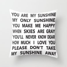 You Are My Sunshine in Black Throw Pillow