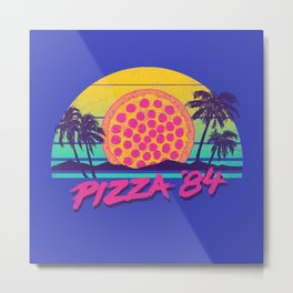 Pizza '84 Metal Print