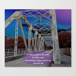 One Tree Hill- All you need is one. Canvas Print