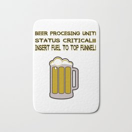 Beer procesing unit! Bath Mat