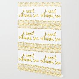 i need vitamin sea! in gold Wallpaper