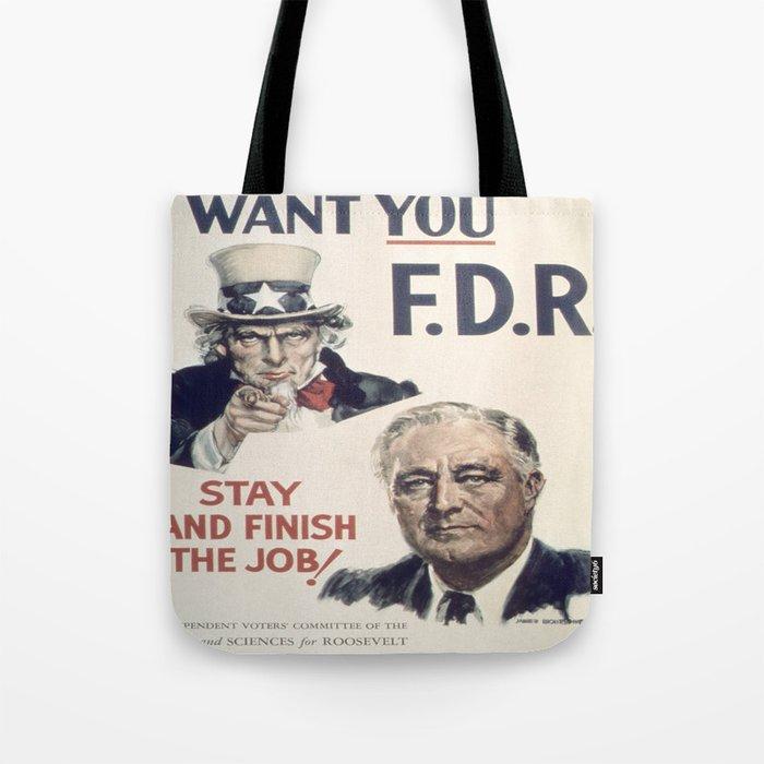 Vintage poster - I Want You FDR Tote Bag