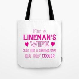Lineman's Wife Tote Bag