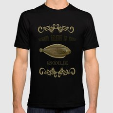 Always believe in your sole  Mens Fitted Tee Black MEDIUM