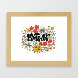 Love your Mother Framed Art Print