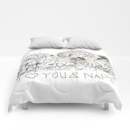 I love you & naps! Comforters