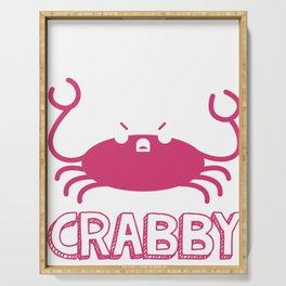 Im Feeling A Little Crabby Funny Mood Serving Tray