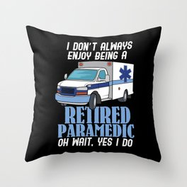 Retired Paramedic For First Responder Throw Pillow