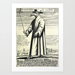 Dr. Beak - a plague doctor in 17th-century Rome Art Print