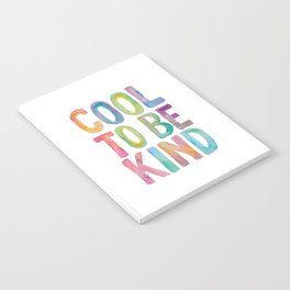 Cool to Be Kind Notebook
