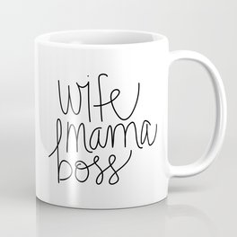 Wife Mama Boss Coffee Mug