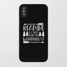 Reading is a Great Cure for Wanderlust (Inverted) iPhone Case