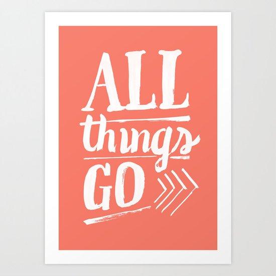 All things go Art Print
