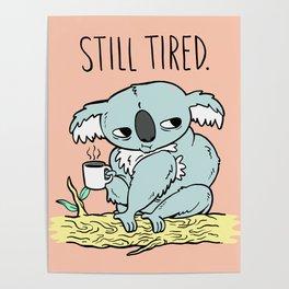 Tired Koala Poster