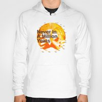 waldo Hoodies featuring Never In A Million Years < The NO Series (Orange) by Wayne Edson Bryan