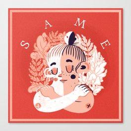 S A M E Canvas Print