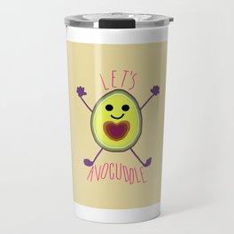 Let's Avocuddle AVOCADO Travel Mug