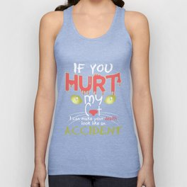 If You Hurt My Cat I Can Make Your Death Look Like An Accident T-Shirt Unisex Tank Top