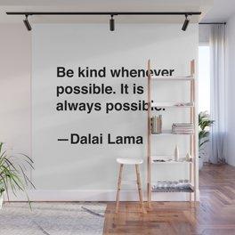 Dalai Lama on Kindness Wall Mural