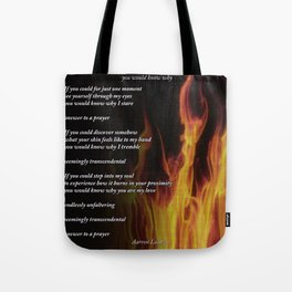 you would know why - poem Tote Bag