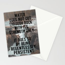 Motivational - Be Like Persistent Water Stationery Cards