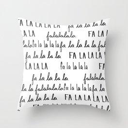 Fa la la la la Black and White Throw Pillow