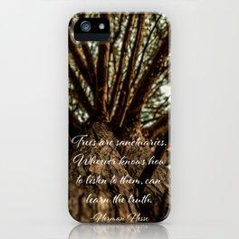 Trees Are Sanctuaries Quote iPhone Case
