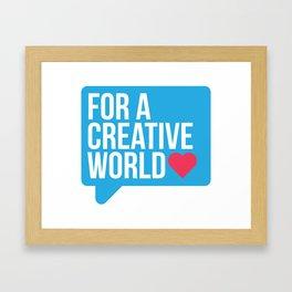 For a Creative World  Framed Art Print