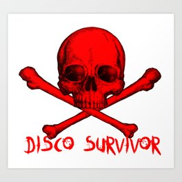 Disco Survivor Art Print