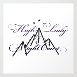 HIGH LADY OF THE NIGHT COURT inspired Art Print