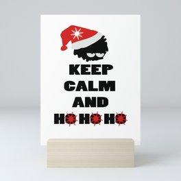 Keep calm and ho ho ho Mini Art Print