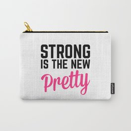 Strong Is the New Pretty Gym Quote Carry-All Pouch