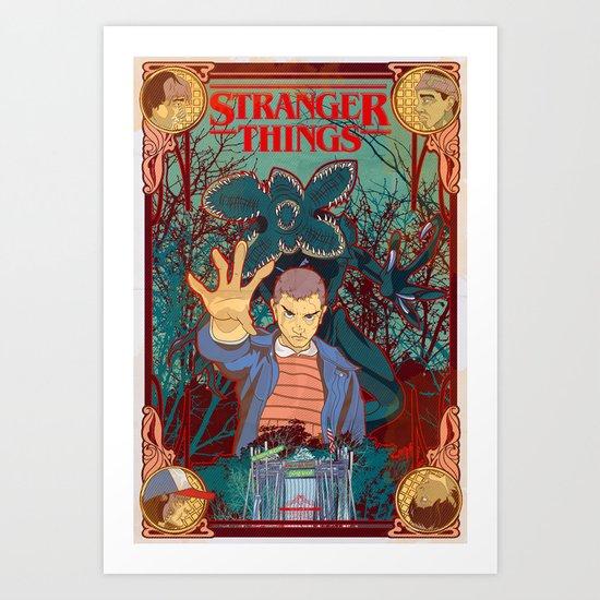 Strange Things lately Art Print