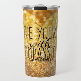Compassion Travel Mug