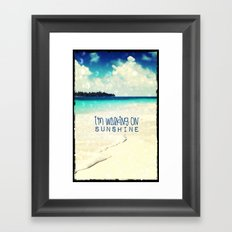 I'M WALKING ON SUNSHINE - for iphone Framed Art Print