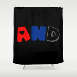 And (Polyamory) Shower Curtain