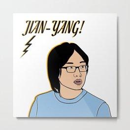 Jian-Yang! Metal Print